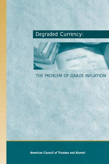 Degraded Currency: - The American Council of Trustees and Alumni