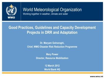 World Meteorological Organization Working together in ... - GFDRR