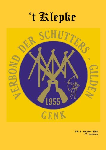 t Klepke nr. 6 oktober 1996 - Verbond der Schuttersgilden Genk