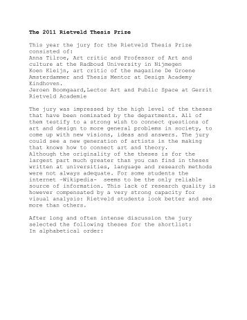 The 2011 Rietveld Thesis Prize This year the jury for the Rietveld ...