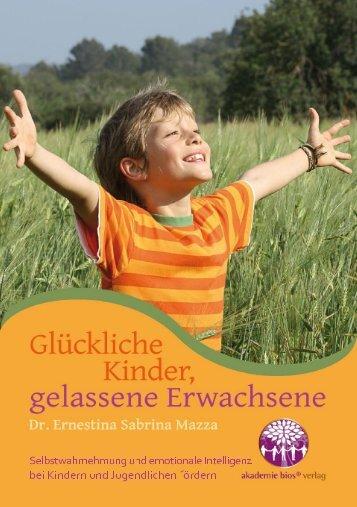 BUCH: Glückliche Kinder, gelassene Erwachsene - von Dr. Ernestina S. Mazza