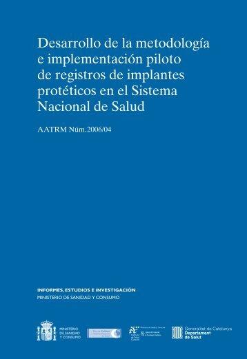 Desarrollo de la metodología e implementación piloto de registros ...