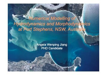 Numerical Modelling of Hydrodynamics and Morphodynamics at ...
