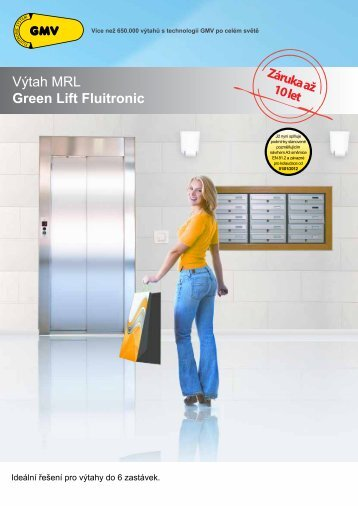 Výtah MRL Green Lift Fluitronic - G.m.v.
