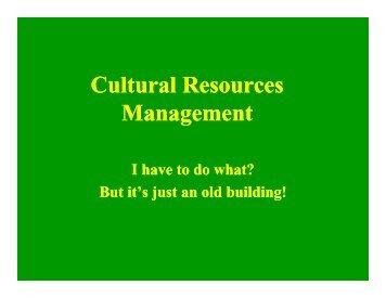 Cultural Resources Management - GLPTI