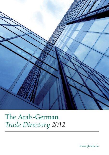 The Arab German Trade Directory 2012 Ghorfa