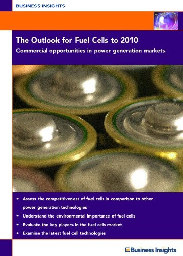 The Outlook for Fuel Cells to 2010 Commercial ... - Business Insights