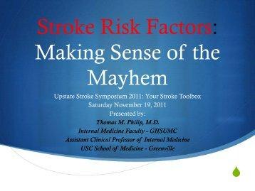 Stroke Risk Factors: Making Sense of the Mayhem