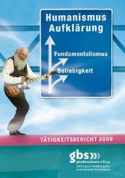 TäTIGKEITSBERICHT 2009 - Giordano Bruno Stiftung