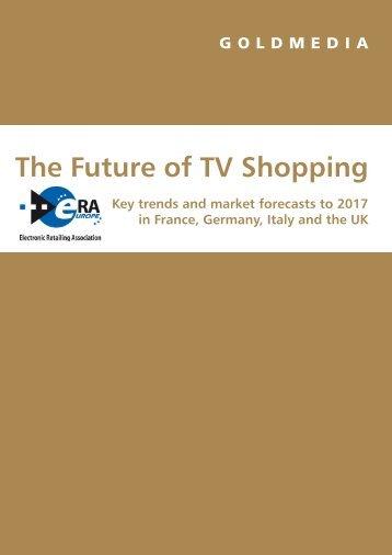 The Future of TV Shopping - Goldmedia