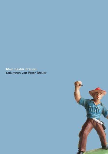 Mein bester Freund Kolumnen von Peter Breuer - Ein Satz sagt ...