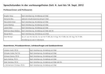 Sprechstunden in der vorlesungsfreien Zeit: 4. Juni bis 14. Sept. 2012