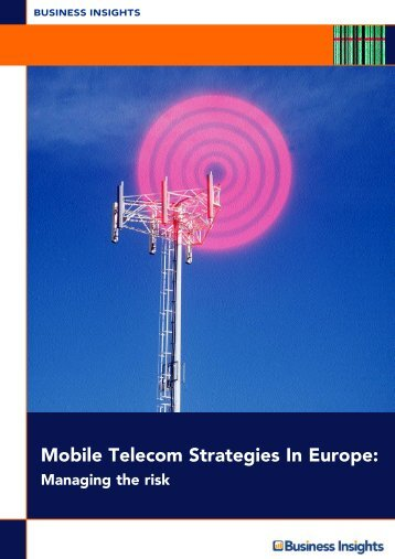 Mobile Telecom Strategies In Europe: - Business Insights