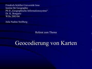 Geocodierung von Karten - Friedrich-Schiller-Universität Jena