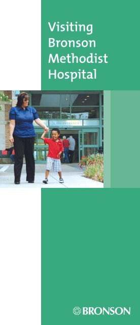 Visiting Bronson Methodist Hospital - Bronson Total Health Care
