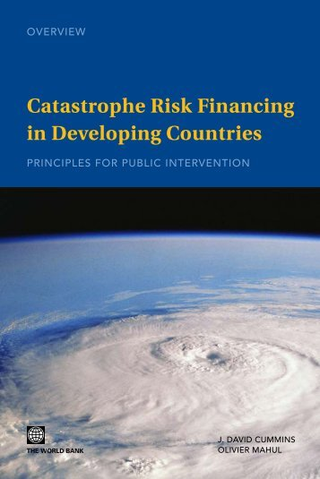 Catastrophe Risk Financing in Developing Countries - GFDRR