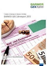 BARMER GEK Zahnreport 2013 - Das Online-Magazin der ...