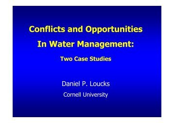 Conflicts and Opportunities In Water Management: