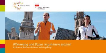 BOrunning und Bozen ringsherum spaziert - Bolzano