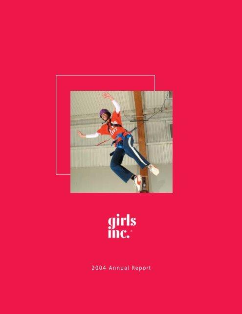 2004 Annual Report - Girls Inc.
