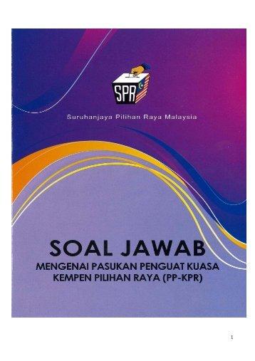 2012 - Soal Jawab Mengenai Pasukan Penguatkuasa Kempen Pilihan Raya (PP-KPR)