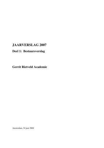 JAARVERSLAG 2007 - Gerrit Rietveld Academie