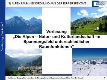 """Vorlesung """"Die Alpen – Natur- und Kulturlandschaft im ... - Geographie"""