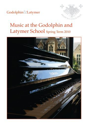 Music at the Godolphin and - The Godolphin and Latymer School