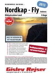 Nordkap - Fly Andenes 8 dage Midnatssolens Land ... - Gislev Rejser