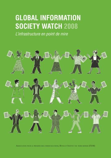 global information society watch 2008 - Association for Progressive ...