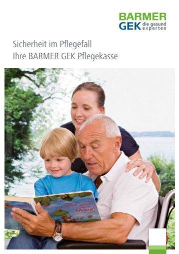 Sicherheit im Pflegefall ( PDF , 1 MB ) Hinweis - Barmer GEK
