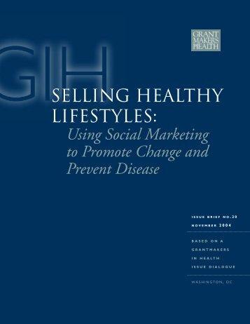 Selling healthy lifestyles - Grantmakers In Health
