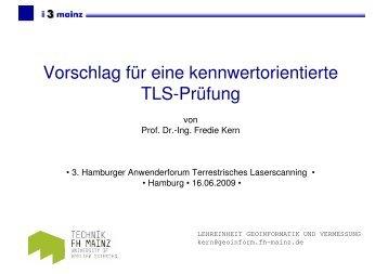 Vorschlag für eine kennwertorientierte TLS-Prüfung - Geomatik ...