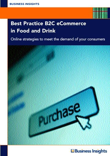 Best Practice B2C eCommerce in Food and Drink - Business Insights