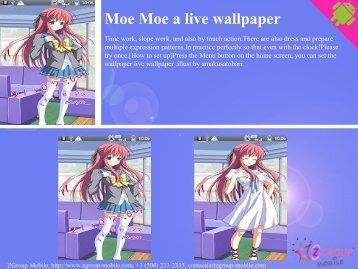 Moe Moe a live wallpaper - Get Mobile game