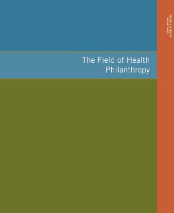 The Field of Health Philanthropy - Grantmakers In Health