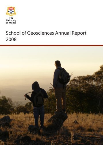 2008 Annual Report - School of Geosciences - The University of ...