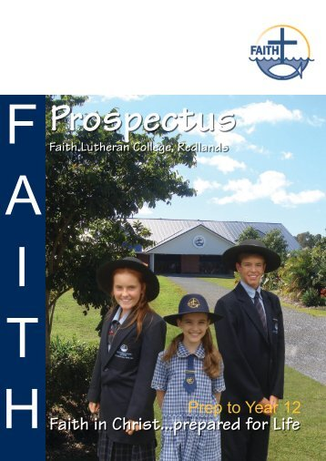 Propectus March 2013 - Faith Lutheran College