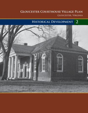Historical Development - Gloucester County Virginia
