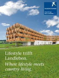 Lifestyle trifft Landleben. Where lifestyle meets country living.