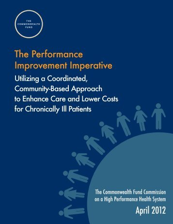 The Performance Improvement Imperative - The Commonwealth Fund
