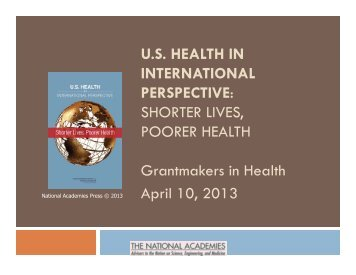 Shorter Lives, Poorer Health Presentation - Grantmakers In Health