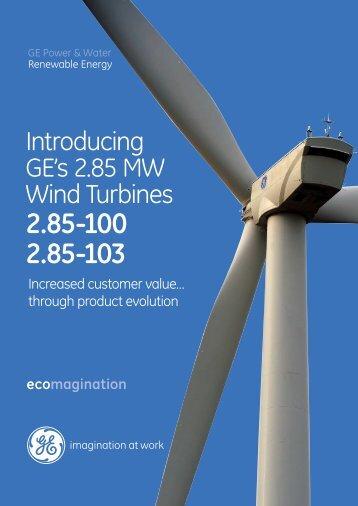 Introducing GE's 2.85 MW Wind Turbines - GE Energy