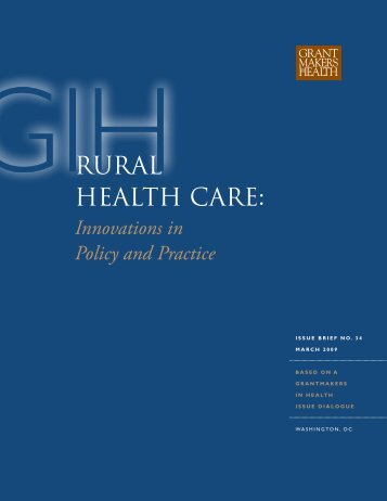 Rural Health Care: Innovations in Policy and Practice