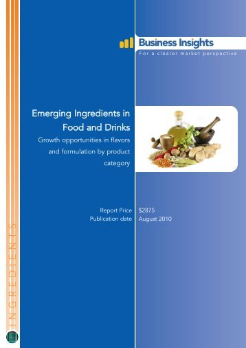 Emerging Ingredients in Food and Drinks - Business Insights