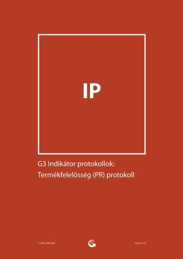G3 Indikátor protokollok: Termékfelelösség (PR) protokoll - Global ...