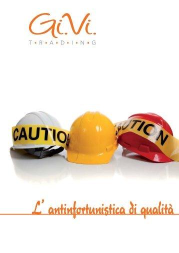 L' antinfortunistica di qualità - gi.vi. trading