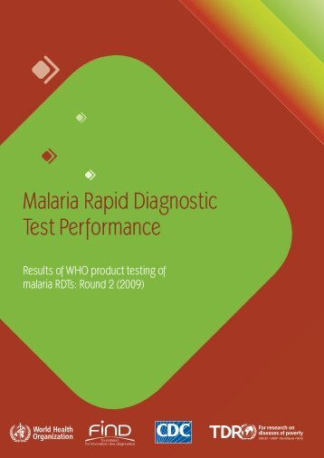 Malaria Rapid Diagnostic Test Performance: Results of WHO ...