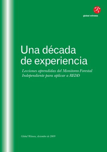 A Decade of Experience Spanish:Spanish - Global Witness