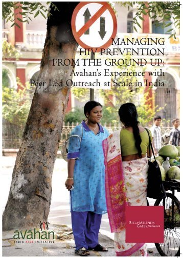 Managing HIV Prevention from the Ground Up: Avahan's Experience ...